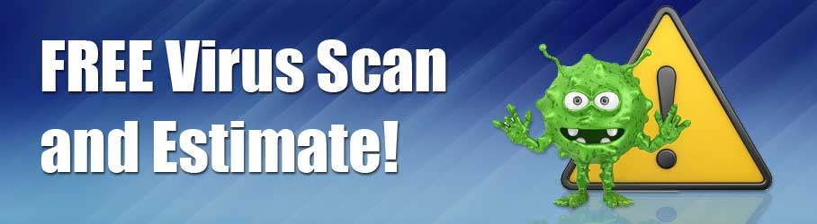 Free Virus Scan and Estimate